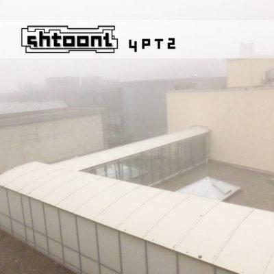 Shtoont – 4PT2