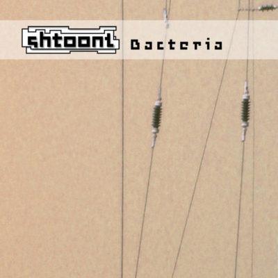 Shtoont – Bacteria