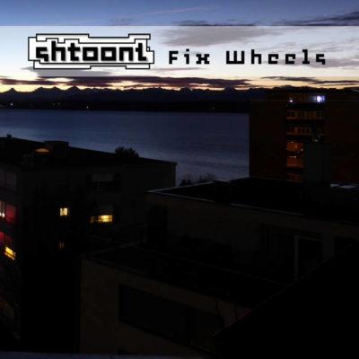 Shtoont – Fix Wheels