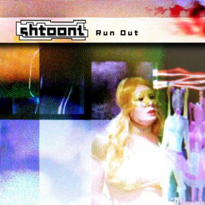 Shtoont – Run Out